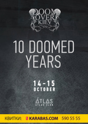 Doom Over Kiev: 10 Doomed Years