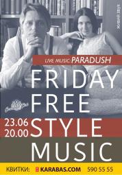 Friday Free Style Music: Paradush