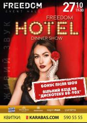 Dinner Show Hotel Freedom