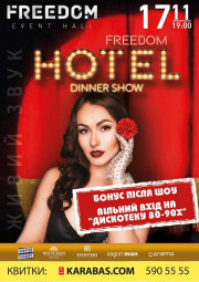 Dinner Show Hotel Freedom