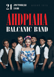 АНDРІАНА та Balcanic Band