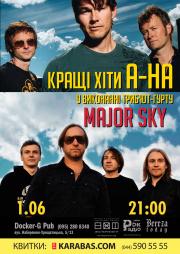 Кращі хіти «A-HA» у виконанні триб'ют-гурту «Major Sky»