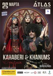 KAHABERI & KHANUMS