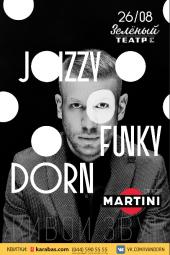 Иван Дорн. Jazzy Funky Dorn