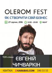 Olerom fest с Евгением Чичваркиным