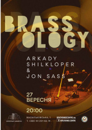 BRASSOLOGY: Arkady Shilkloper and Jon Sass