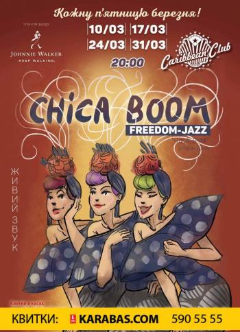 Freedom Jazz: Chica Boom