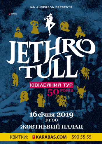 Jethro Tull (Kyiv, ICCA (October Palace)): buy official tickets to