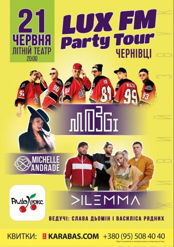 Концерт Lux FM / Люкс ФМ Party Tour в Чернівцях