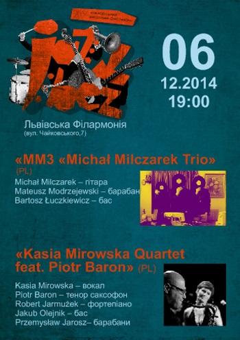 Концерт «Jazz Bez-2014» «Michal Milczarek Trio» (PL)  та «Kasia Mirowska Quartet feat. Piotr Baron» (PL) в Львове