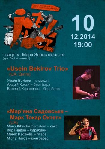 Концерт «Jazz Bez-2014» «Usein Bekirov Trio» (UA: Qrym) та «Мар'яна Садовська – Марк Токар Октет» (UA) в Львове