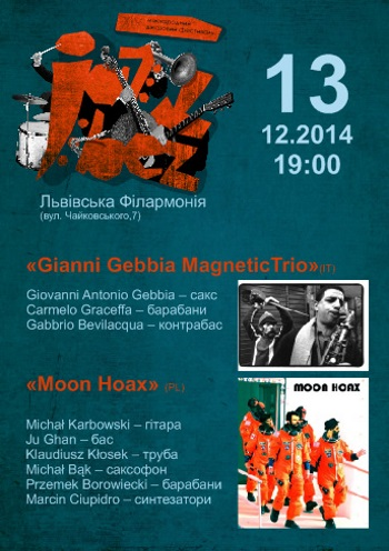 Концерт «Jazz Bez-2014» «Gianni Gebbia MagneticTrio» (IT) та «Moon Hoax» (PL) в Львове